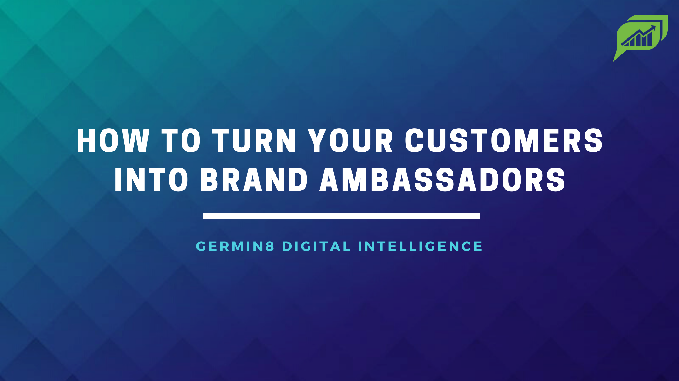 How-To-Turn-Your-Customers-Into-Brand-Ambassadors