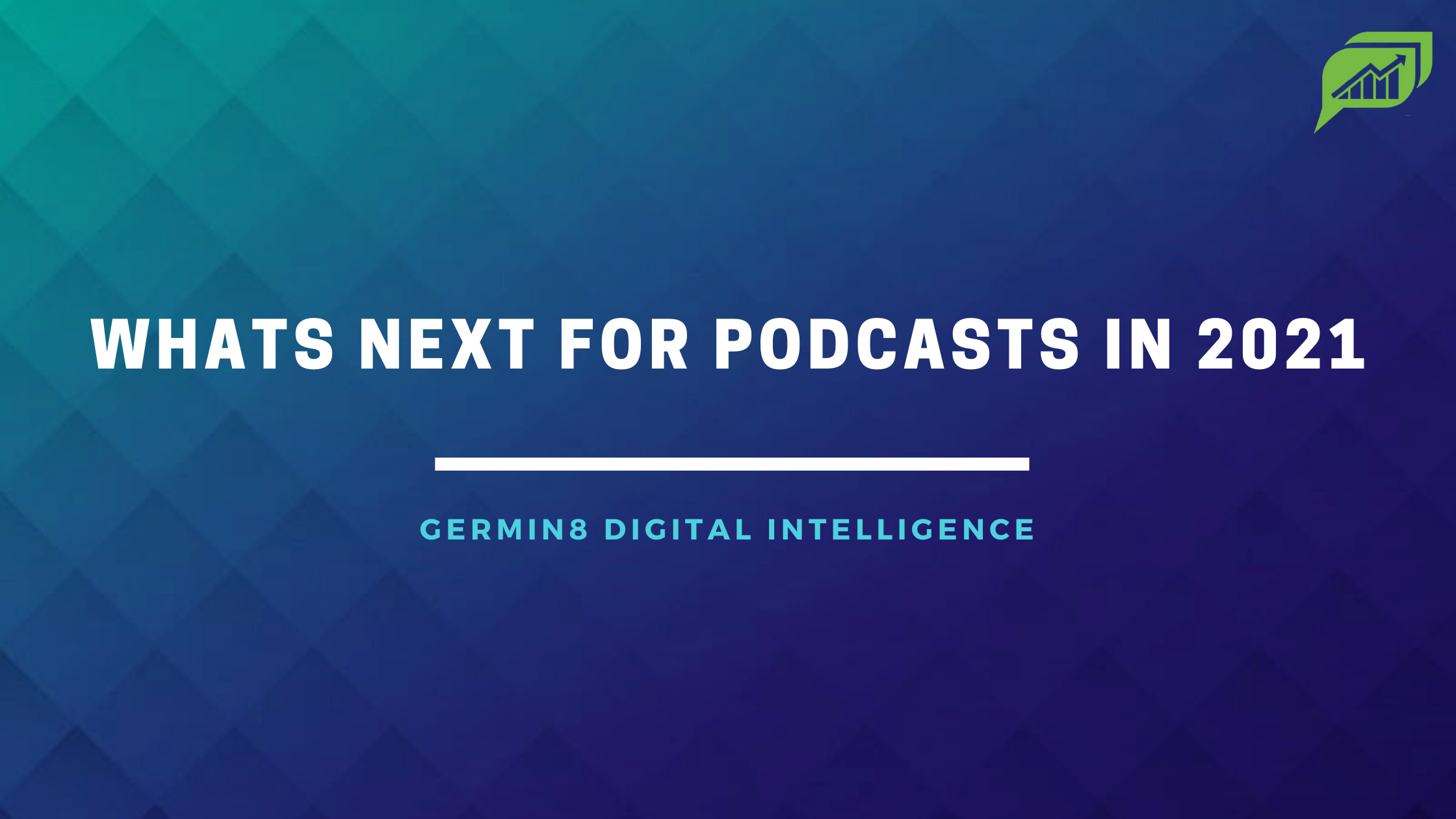 whats next for podcast in 2021