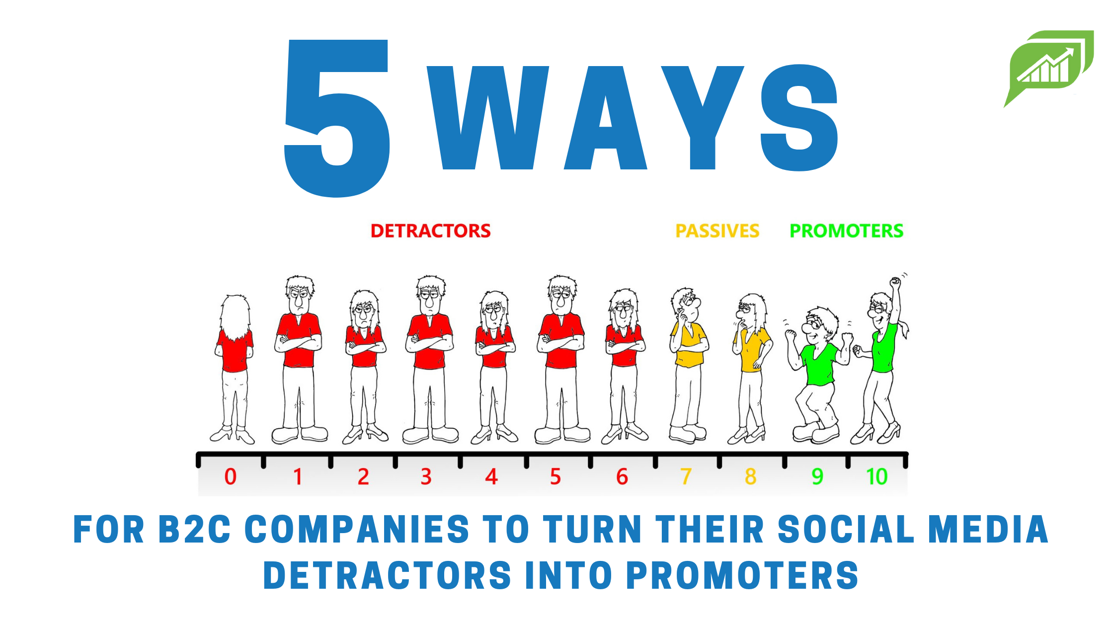 How to turn detractors to promoters